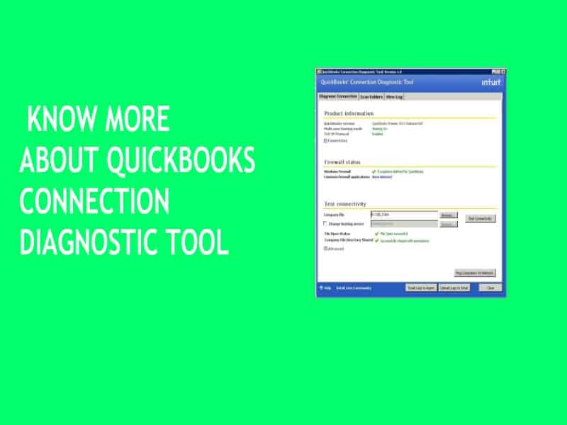 KNOW MORE ABOUT QUICKBOOKS CONNECTION DIAGNOSTIC TOOL
