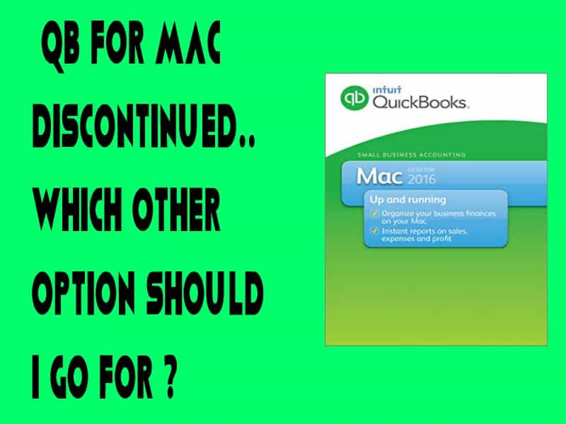QB FOR MAC DISCONTINUED..WHICH OTHER OPTION SHOULD I GO FOR ?