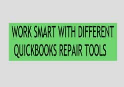 WORK SMART WITH DIFFERENT QUICKBOOKS REPAIR TOOLS