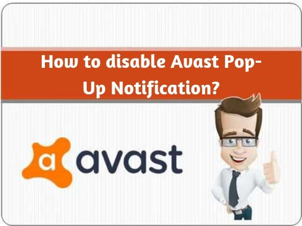 HOW TO TO DISABLE AVAST POP-UP NOTIFICATIONS